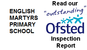Click here to see English Martyrs recent Ofsted Report.